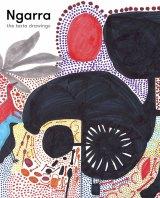 Ngarra: The Texta Drawings