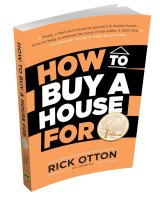 "Rick Otton's book detailed ""rent-to-buy"", ""sandwich lease option"", ""deposit builder"", ""sweat equity"" and other so-called property purchasing strategies."