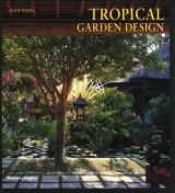 <i>Tropical Garden Design</i>, one of many books published by Made Wijaya.
