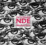 Harry Howard & the NDE, Sleepless Girls.