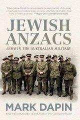 Mark Dapin's book <i>Jewish Anzacs</i>.