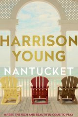 Nantucket, by Harrison Young.