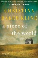 A Piece of the World, by Christina Baker Kline.