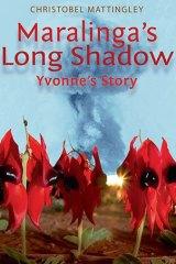Maralinga's Long Shadow by Christobel Mattingley.