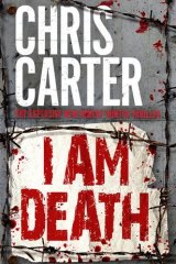 I Am Death, by Chris Carter.