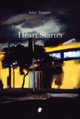<i>Heart Starter</i> by John Tranter.