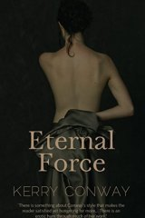Eternal Force. By Kerry Conway.