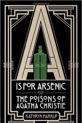 A Is For Arsenic,  by Dr Kathryn Harkup.
