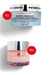 Peter Thomas Roth Water Drench Hyaluronic Cloud Cream, $75. Clinique Moisture Surge, $60. Shiseido Waso Clear Mega-Hydrating Cream, $59.