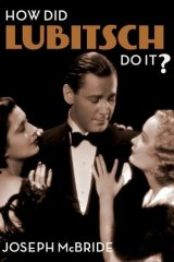 How Did Lubitsch Do It? By Joseph McBride.