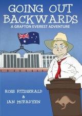<em>Going Out Backwards </em>by Ross Fitzgerald & Ian McFadyen