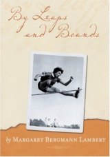 Margaret Bergmann Lambert published a book - <i>By Leaps and Bounds</i> - in 2005 as part of The Holocaust Survivors' Memoirs Project.