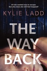 The Way Back, by Kylie Ladd.