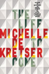 <i>The Life to Come</i>, by Michelle de Kretser.