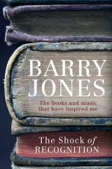 The Shock of Recognition by Barry Jones.