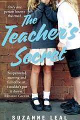 <i>The Teacher's Secret</i> by Suzanne Leal.