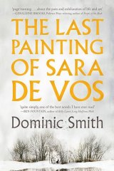 <i>The Last Picture of Sara de Vos</i> by Dominic Smith is attracting plenty of attention worldwide.