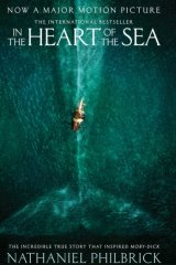 In the Heart of Sea, by Nathaniel Philbrick