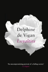 Loyalties. By Delphine de Vigan.