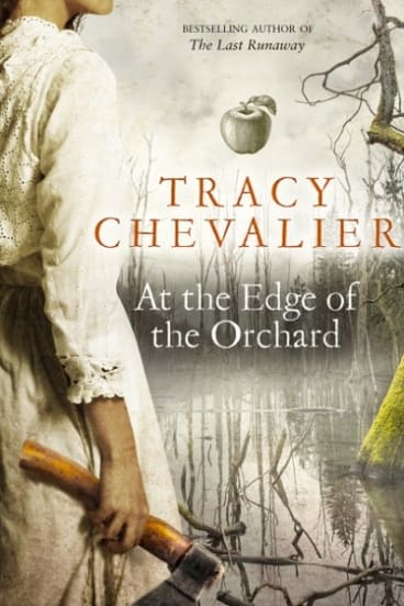 <i>At the Edge of the Orchard</i> by Tracy Chevalier.