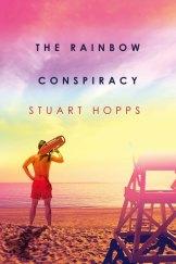 The Rainbow Conspiracy by Stuart Hopps.