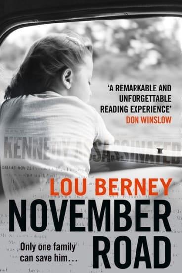 November Road. By Lou Berney.