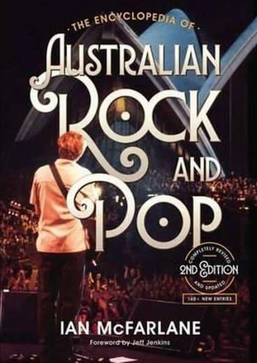 <i>The Encyclopedia of Australian Rock and Pop (2nd edition)</i>, by Ian McFarlane.