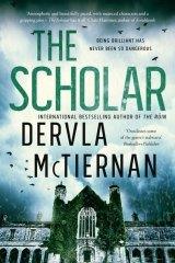 The Scholar by Dervla McTiernan.