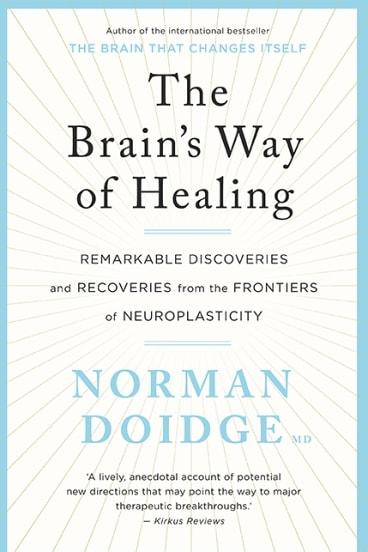 <i>The Brain's Way of Healing</i>, by Norman Doidge.