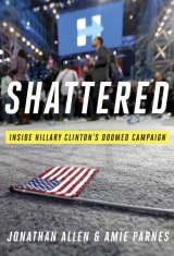'Shattered', by Jonathan Allen & Amie Parnes.