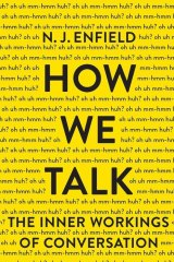 How We Talk. By N.J. Enfield