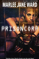 Prisoncorp. By Marlee Jane Ward.