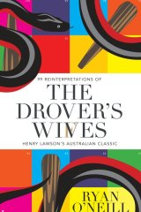 The Drover's Wives. By Ryan O'Neill.