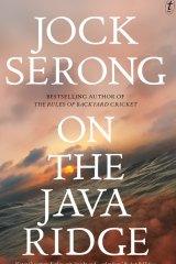 On the Java Ridge by Jock Serong.