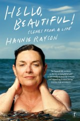 In <i>Hello Beautiful</i>, Hannie Rayson describes a very Melbourne late 20th-century life that seems almost magical now.