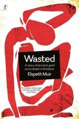 <i>Wasted</i>, by Elspeth Muir.