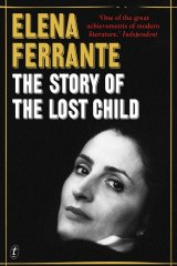 <i>The Story of the Lost Child</i> by Elena Ferrante.