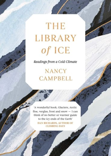 The Library of Ice by Nancy Campbell.