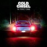 <i>The Perfect Crime</i> harks back to Cold Chisel's rock'n'roll roots.