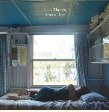 <i>After a Time</i>, Throsby's seventh album.