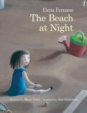 The Beach at Night. By Elena Ferrante.