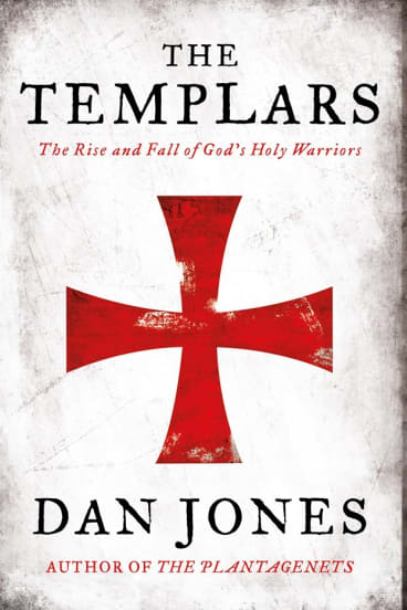 The Templars. By Dan Jones.