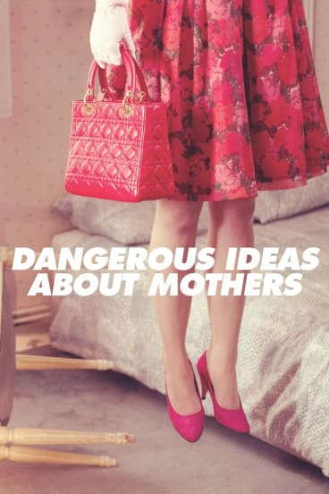 Dangerous Ideas about Mothers, edited by Camilla Nelson and Rachel Robertson, UWA Press, $29.99.