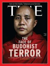 """The 2013 <i>Time</i> magazine cover on which Wirathu was dubbed """"The Face of Buddhist Terror""""."""