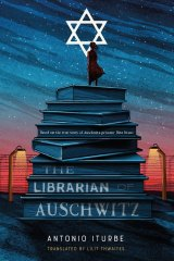 <i>The Librarian of Auschwitz</i>, by Antonio Iturbe.