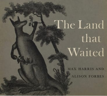 Some of Forbes' favourite designs are history books, including <i>The Land That Waited</I>.