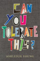 Can You Tolerate This? By Ashleigh Wilson.