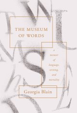 The Museum of Words, by Georgia Blain.