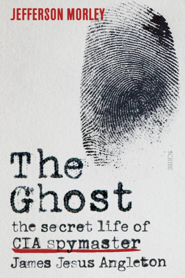 The Ghost. By Jefferson Morley.