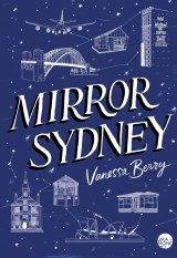 <i>Mirror Sydney</i>, by Vanessa Berry.